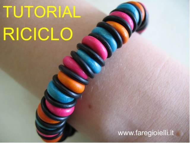 come riciclare braccialetti