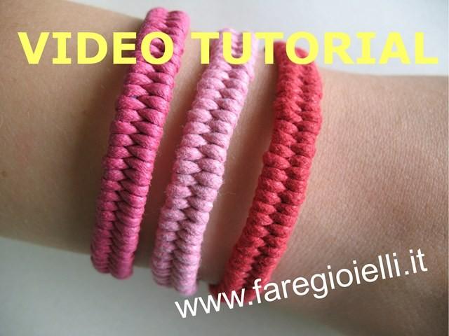 video tutorial braccialetti intrecciati