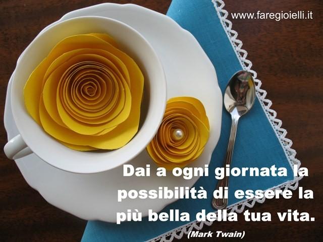 Favorito Frase Del Giorno 12 Maggio 2016 | Gioielli Fai Da Te e Frasi Belle PS78